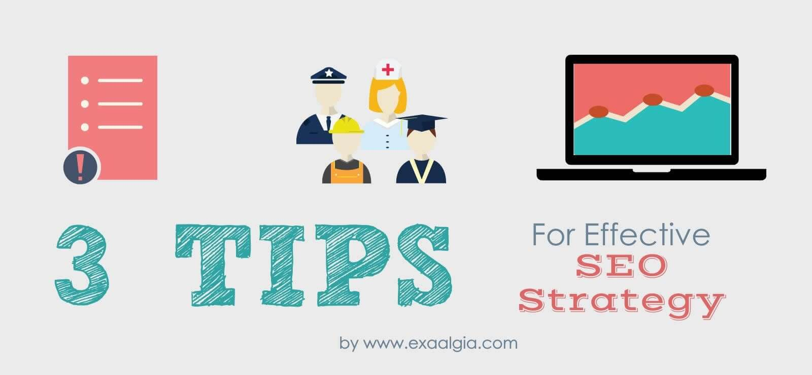 3 Tips on Creating an Effective SEO Strategy for Your Website