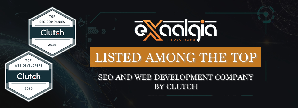 Exaalgia LLC is Proud to Be Named Top SEO Firm and Web Developer by Clutch!